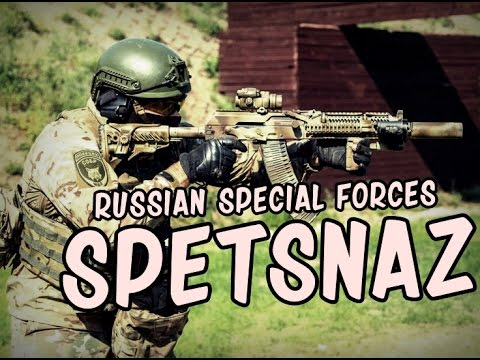 """Russian Special Forces – """"Spetsnaz"""" 